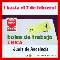 ♻️ [Hasta el 07/02/20] El post de CCOO sobre la Bolsa Única de la Junta de Andalucía. La información más completa y actualizada